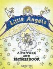 Little Angels: A PICTURE and RHYMES BOOK by Ar-Li-Ta (Paperback, 2012)