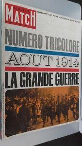 Revista París Match N º 800 Agosto 1964 Petain la Grande Guerra Agosto 1914