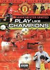 Manchester United: Play Like Champions (DVD, 2004)