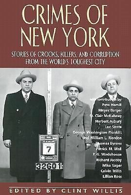 (2003-03-31) Crimes of New York: Stories of Crooks, Killers, and Corruption from