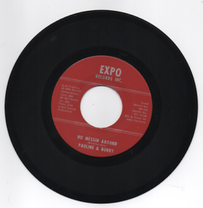 PAULINE & BOBBY No Messin Around / Please Bless Our Home 45 (Expo) 60s Soul 7""