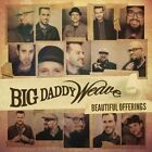 Offerings 0080688935221 by Big Daddy Weave CD