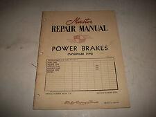 """1953 FORD METEOR MERCURY MONARCH CARS MASTER REPAIR MANUAL """"POWER BRAKES"""" CLEAN"""