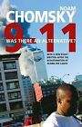 9-11: Was There an Alternative? by Noam Chomsky (Paperback, 2011)