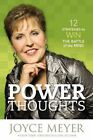 Power Thoughts: 12 Principles That Will Change Your Life by Joyce Meyer (Hardback, 1925)