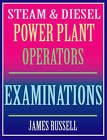 Steam & Diesel Power Plant Operators Examinations by James Russell (Paperback, 2000)