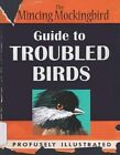 Guide to Troubled Birds by Mockingbird The Mincing (Hardback, 2014)