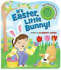 It's Easter, Little Bunny! - Sound by Elizabeth Jaeger (Paperback / softback, 2015)