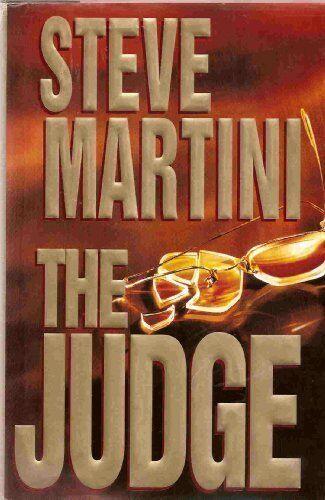 1 of 1 - The Judge,Steve Martini- 9780747213352