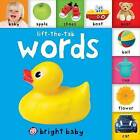 Bright Baby Lift-The-Tab: Words by Roger Priddy (Board book, 2013)