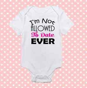 Pink Not Allowed To Date Ever Onesie Cute Baby Girl Clothes