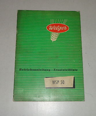 Motors Operating Instructions/parts Catalog Welger Press Wsp 50 Stand 01/1956 Chills And Pains