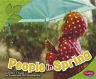 People in Spring by Martha E Rustad (Hardback, 2012)