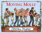 Moving Molly by Shirley Hughes (Paperback, 1991)