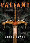 Valiant: A Modern Tale of Faerie by Holly Black (Paperback, 2006)