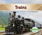 Trains by Julie Murray 9781629700823 Hardback 2014