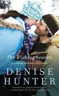 The Wishing Season by Denise Hunter (Paperback / softback, 2016)