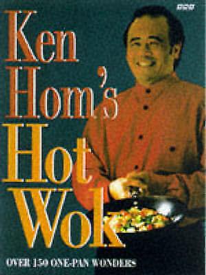 """""""AS NEW"""" Ken Hom's Hot Wok: Over 150 One-pan Wonders, Hom, Ken, Book"""