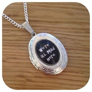 Alice-in-wonderland-WE-039-RE-ALL-MAD-Hatters-necklace-LOCKET-We-are