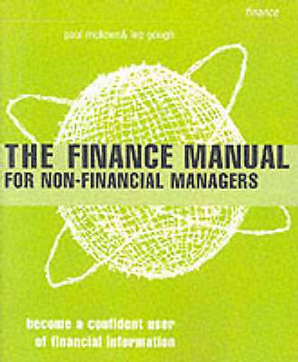 "1 of 1 - ""VERY GOOD"" Mckeon, Paul, The Finance Manual for Non-Financial Managers: The Pow"