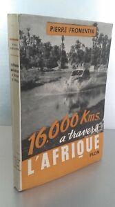 Pierre Fromentin 16000 KMS Attraverso AFRICA Plön 1951 Spilla Illustre Be