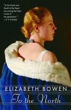To the North by Bowen, Elizabeth