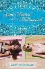 Jane Austen Goes to Hollywood by Abby McDonald (Hardback, 2013)