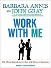 Work With Me The 8 Blind Spots Between Men and Women in Business 9781452644066