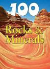 100 Things You Should Know about Rocks & Minerals by Sean Callery (Hardback, 2010)