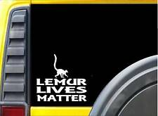 Lemur Lives Matter Sticker k153 6 inch Zoo Animal decal