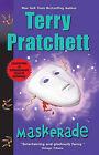 Maskerade by Sir Terence David John Pratchett (Hardback, 2014)