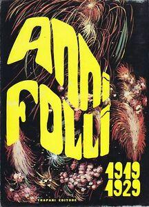 ANNI-FOLLI-1919-1929-a-cura-di-Lucio-Chiavarelli-Trapani-Editore-1968