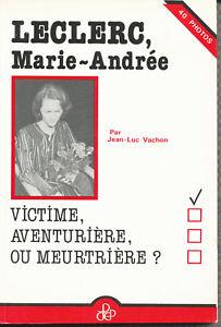 Leclerc-Marie-Andree-Victime-Aventuriere-ou-Meutriere-Jean-Luc-Vachon-1983