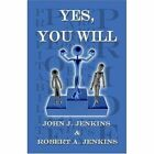 Yes You Will Jenkins Business Management America Star Books Paper. 9781424167340