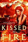 Kissed by Fire by Shaea MacLeod, Shea MacLeod (Paperback / softback, 2012)