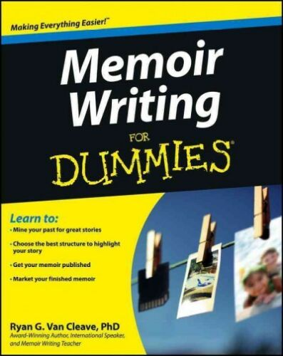 Memoir-Writing-for-Dummies-Paperback-by-Van-Cleave-Ryan-G-Ph-D-Like-New