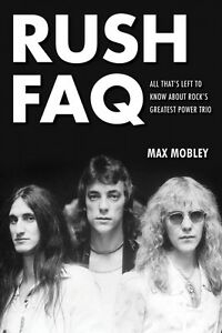 Enthousiaste Rush Faq All That Is Left To Know About Rock's Greatest Power Trio Faq 000110231-afficher Le Titre D'origine