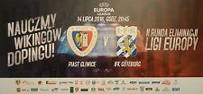 TICKET UEFA EL 2016/17 Piast Gliwice - IFK Göteborg
