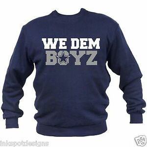 online store f32d5 c8c97 Details about Dallas Cowboys Tshirt , We Dem Boys Sweatshirt,