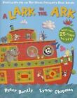 A Lark in the Ark: A Loopy Lift-the-flap Book by Peter Bently (Paperback, 2014)