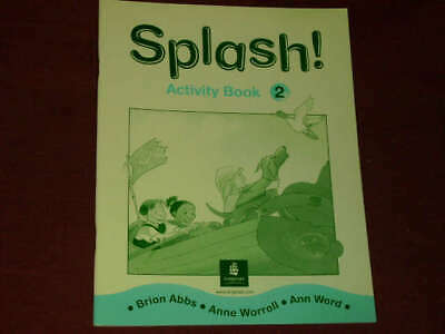 Etc.; Abbs Brian; Worrall Ann Splash!: Activity Book Bk 2 Anne; Ward