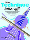 More Technique Takes Off!: (Violin Solo) by Faber Music Ltd (Paperback, 2006)