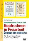 Kopfrechnen in Freiarbeit: Übungen zum kleinen 1 : 1 von Michael Junga (2013, Taschenbuch)