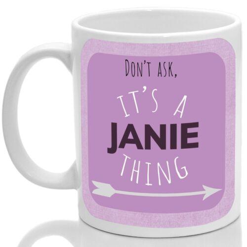 Pink Its a Janie thing Janie/'s mug