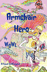Armchair Hero: A Planet Glob Legend by WGWL (Paperback, 2010)