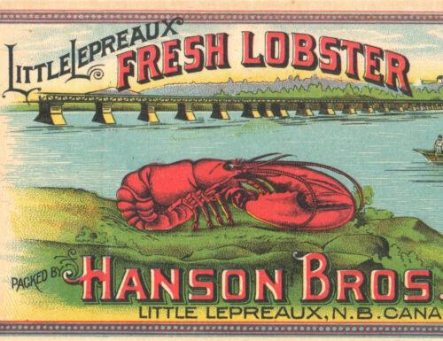 *Original* Little Lepreaux HANSON BRO Bridge Brand LOBSTER Can Label NOT A COPY