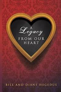 A-Legacy-From-Our-Heart-Brand-New-Free-P-amp-P-in-the-UK
