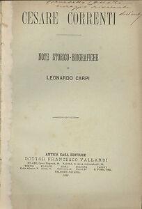 Leonardo Carpi: Cesare Correnti Note storico biografiche 1888