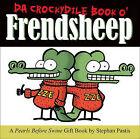 Da Crockydile Book O' Frendsheep by Stephan Pastis (Hardback, 2008)