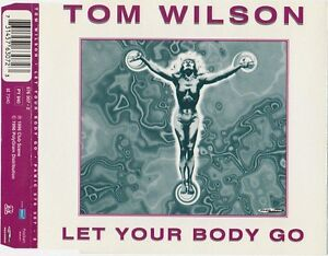 Tom-Wilson-Maxi-CD-Let-Your-Body-Go-France-M-M
